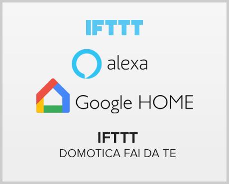 Compatibilita Ifttt per domotica